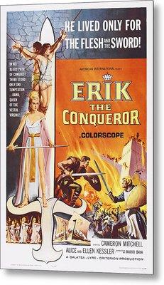 Erik The Conqueror, Us Poster Art Metal Print by Everett