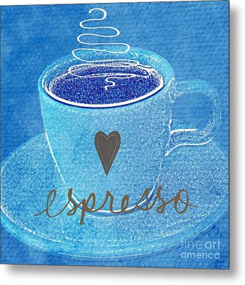 Espresso Metal Print by Linda Woods