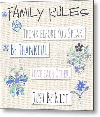 Family Rules Flowers Metal Print by Pamela J. Wingard
