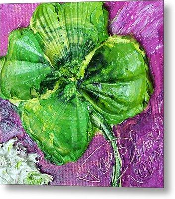 Four Leaf Clover Metal Print by Paris Wyatt Llanso