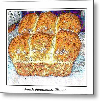 Fresh Homemade Bread 2 Metal Print by Barbara Griffin