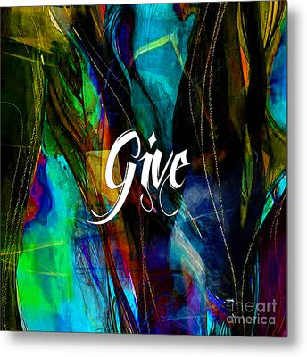 Give Metal Print by Marvin Blaine