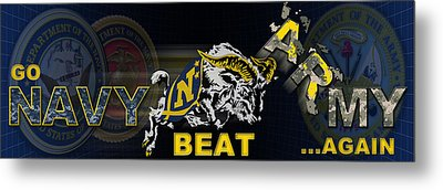 Go Navy Beat Army Metal Print by Mountain Dreams
