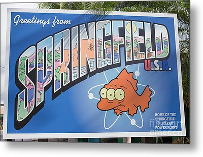 Greeting From Springfield Usa Metal Print by Edward Fielding