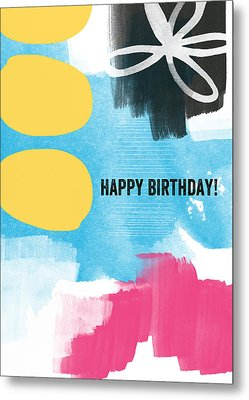 Happy Birthday- Colorful Abstract Greeting Card Metal Print by Linda Woods