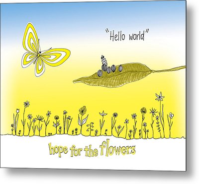 Hello World Metal Print by Trina Paulus