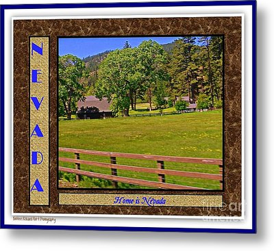 Home Is Nevada Metal Print by Bobbee Rickard