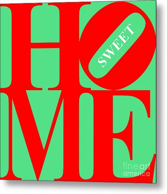 Home Sweet Home 20130713 Red Green White Metal Print by Wingsdomain Art and Photography