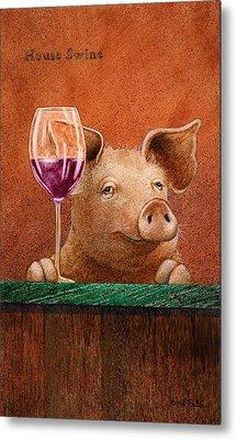 House Swine... Metal Print by Will Bullas