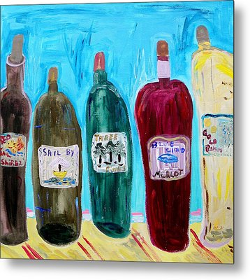 I Choose Wine By The Label Metal Print by Mary Carol Williams