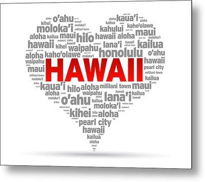 I Love Hawaii Metal Print by Aged Pixel