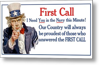 I Need You In The Navy - Uncle Sam Wwi Metal Print by War Is Hell Store
