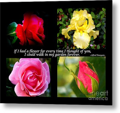 If I Had A Flower Collage Metal Print by Kathy  White