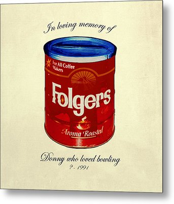 In Loving Memory Of Donny Who Loved Bowling  Variant 1 Metal Print by Filippo B