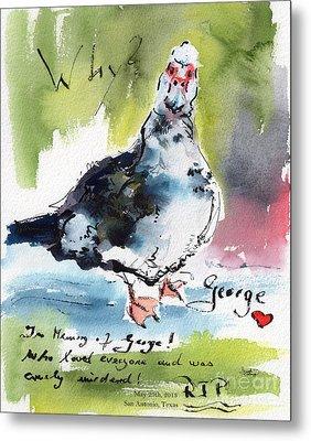 In Memory Of San Antonio George Metal Print by Ginette Callaway