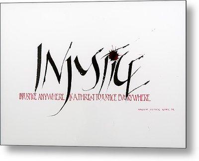 Injustice Metal Print by Nina Marie Altman