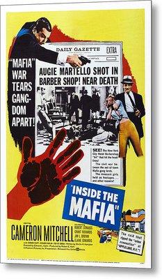 Inside The Mafia, Cameron Mitchell Metal Print by Everett