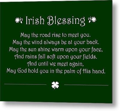 Irish Blessing Metal Print by Jaime Friedman