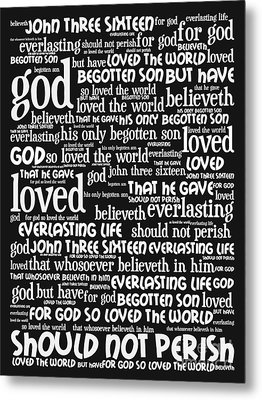 John 3-16 For God So Loved The World 20130622bw Vertical Metal Print by Wingsdomain Art and Photography