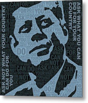 John F Kennedy And Quote Metal Print by Tony Rubino