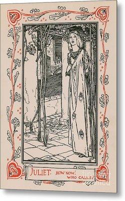 Juliet From Romeo And Juliet Metal Print by Robert Anning Bell
