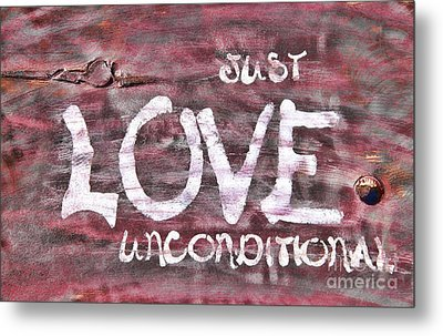 Just Love Unconditional  Metal Print by Cathy  Beharriell