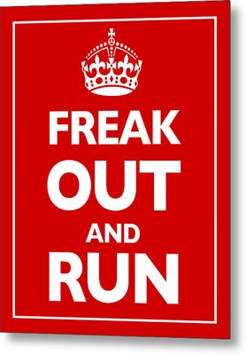 Keep Calm And Carry On Parody Red Metal Print by Tony Rubino