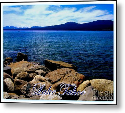 Lake Tahoe Magic Metal Print by Bobbee Rickard