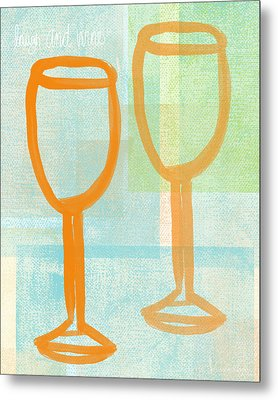 Laugh And Wine Metal Print by Linda Woods