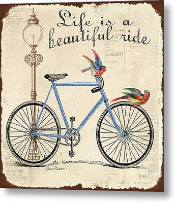 Life Is A Beautiful Ride Metal Print by Jean Plout