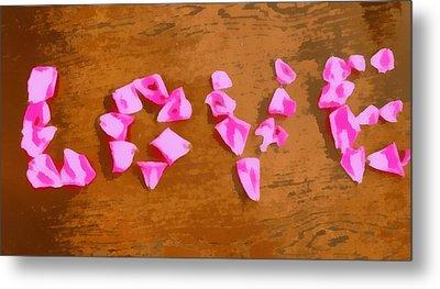 Love Rose Petals Pop Art Metal Print by Dan Sproul