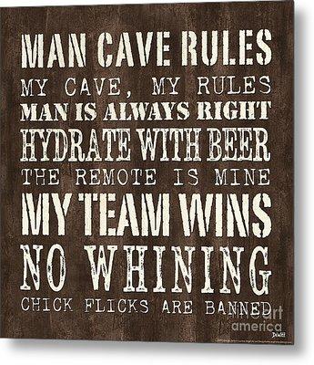 Man Cave Rules 1 Metal Print by Debbie DeWitt