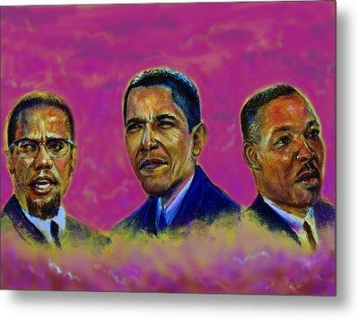 M.a.n...malcolm- Obama- Martin Metal Print by Tommy  Winn