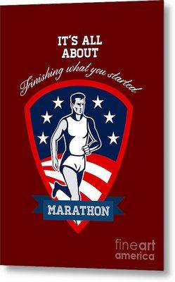 Marathon Runner Finish What You Start Poster Metal Print by Aloysius Patrimonio