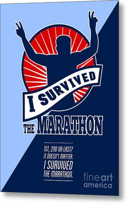 Marathon Runner Survived Poster Retro Metal Print by Aloysius Patrimonio