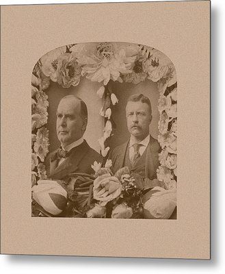 Mckinley And Roosevelt Metal Print by War Is Hell Store