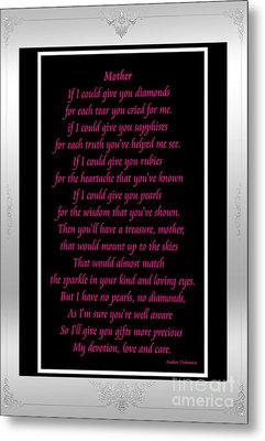 Mother If I Could Give You Metal Print by Barbara Griffin