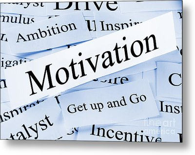 Motivation Concept Metal Print by Colin and Linda McKie