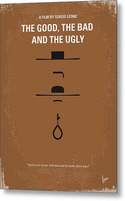 No090 My The Good The Bad The Ugly Minimal Movie Poster Metal Print by Chungkong Art