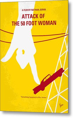 No276 My Attack Of The 50 Foot Woman Minimal Movie Poster Metal Print by Chungkong Art