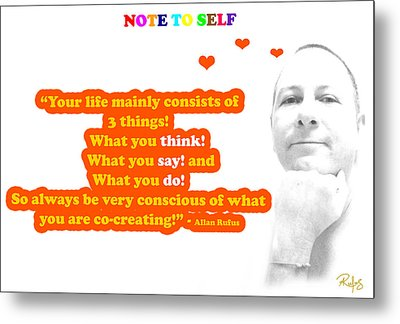 Note To Self 3 Things Metal Print by Allan Rufus