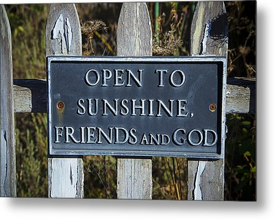 Open To Sunshine Sign Metal Print by Garry Gay