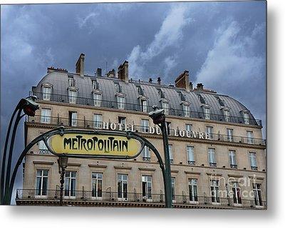 Paris Metropolitain Sign At The Paris Hotel Du Louvre Metropolitain Sign Art Noueveau Art Deco Metal Print by Kathy Fornal