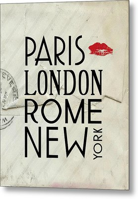 Paris London Rome And New York Metal Print by Jaime Friedman