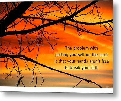 Patting Yourself On The Back Metal Print by Mike Flynn