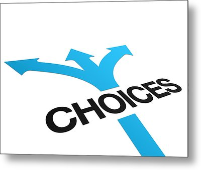 Perspective Choices Sign Metal Print by Aged Pixel