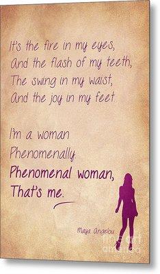 Phenomenal Woman Quotes 2 Metal Print by Nishanth Gopinathan