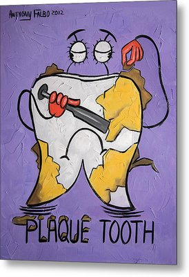 Plaque Tooth Metal Print by Anthony Falbo