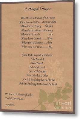 Pope Francis St. Francis Simple Prayer Organic Faith Metal Print by Desiderata Gallery