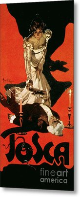 Poster Advertising A Performance Of Tosca Metal Print by Adolfo Hohenstein